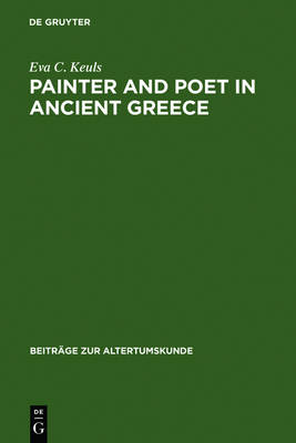 Painter and Poet in Ancient Greece: Iconography and the Literary Arts