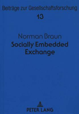 Socially Embedded Exchange