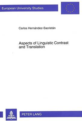 Aspects of Linguistic Contrast and Translation: The Natural Perspective