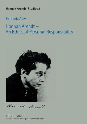 Hannah Arendt - An Ethics of Personal Responsibility