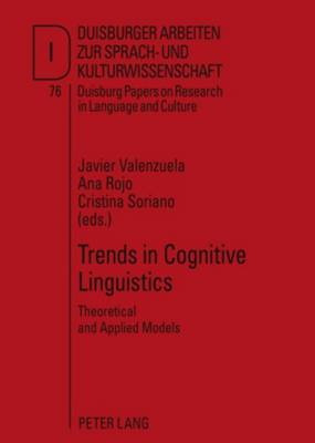 Trends in Cognitive Linguistics: Theoretical and Applied Models