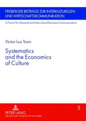Systematics and the Economics of Culture