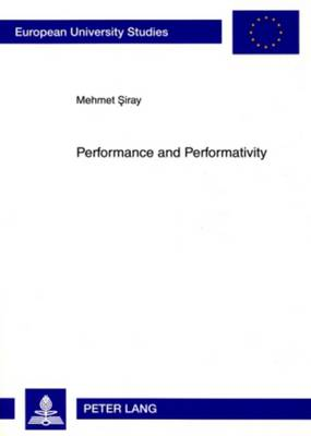 Performance and Performativity