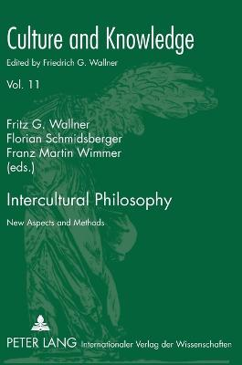 Intercultural Philosophy: New Aspects and Methods