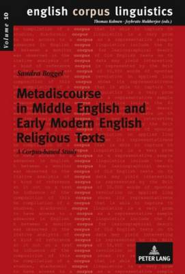 Metadiscourse in Middle English and Early Modern English Religious Texts: A corpus-based study