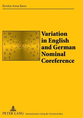 Variation in English and German Nominal Coreference: A Study of Political Essays