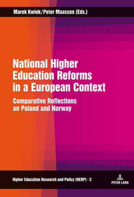 National Higher Education Reforms in a European Context: Comparative Reflections on Poland and Norway