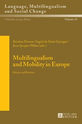 Multilingualism and Mobility in Europe: Policies and Practices