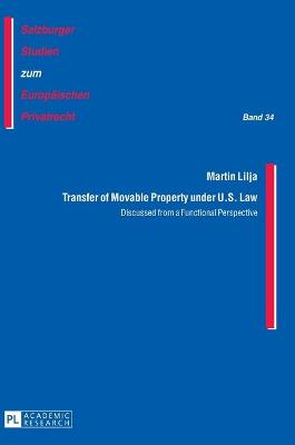 Transfer of Movable Property under U.S. Law: Discussed from a Functional Perspective