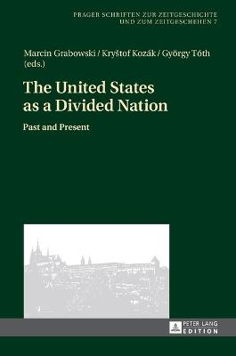 The United States as a Divided Nation: Past and Present