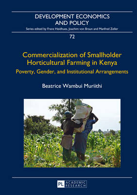 Commercialization of Smallholder Horticultural Farming in Kenya: Poverty, Gender, and Institutional Arrangements