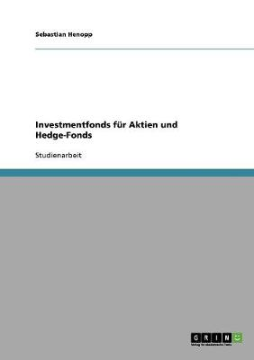 Investmentfonds Fur Aktien Und Hedge-Fonds