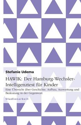 Hawik: Der Hamburg-Wechsler-Intelligenztest Fur Kinder