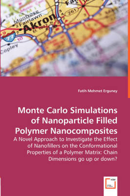 Monte Carlo Simulations of Nanoparticle Filled Polymer Nanocomposites - A Novel Approach to Investigate the Effect of Nanofillers on the Conformational Properties of a Polymer Matrix: Chain Dimensions Go Up or Down?
