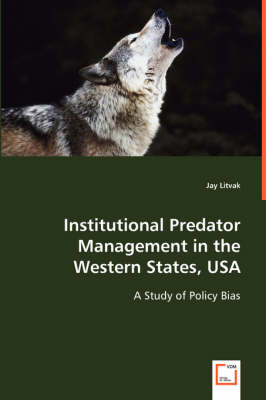 Institutional Predator Management in the Western States, USA