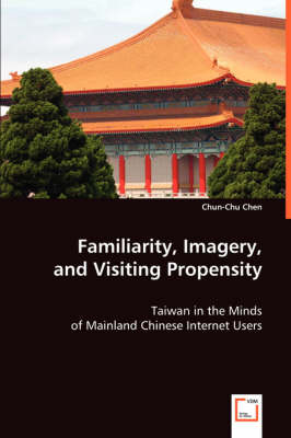 Familiarity, Imagery, and Visiting Propensity