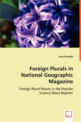 Foreign Plurals in National Geographic Magazine