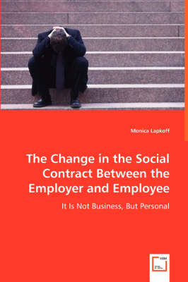The Change in the Social Contract Between the Employer and Employee