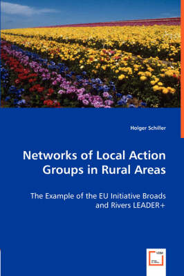Networks of Local Action Groups in Rural Areas - The Example of the Eu Initiative Broads and Rivers Leader+