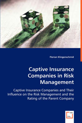 Captive Insurance Companies in Risk Management