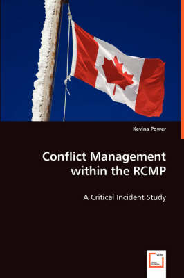 Conflict Management Within the Rcmp