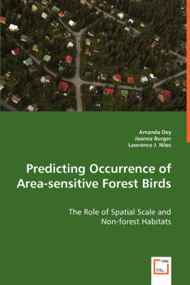 Predicting Occurrence of Area-Sensitive Forest Birds