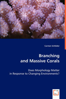 Branching and Massive Corals