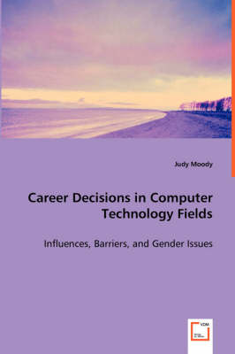 Career Decisions in Computer Technology Fields