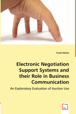 Electronic Negotiation Support Systems and Their Role in Business Communication