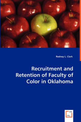 Recruitment and Retention of Faculty of Color in Oklahoma