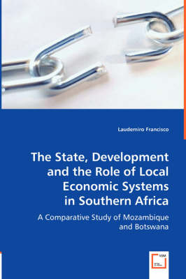 The State, Development and the Role of Local Economic Systems in Southern Africa