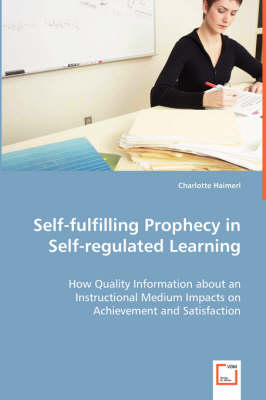Self-Fulfilling Prophecy in Self-Regulated Learning