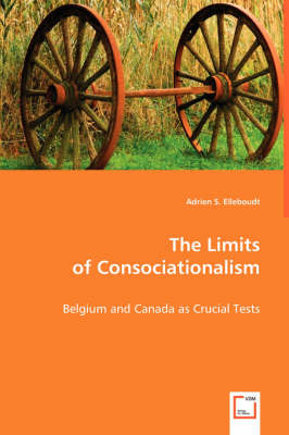 The Limits of Consociationalism
