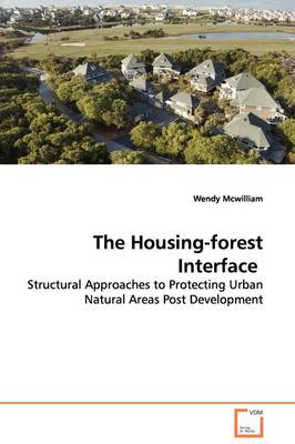 The Housing-Forest Interface