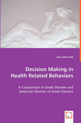 Decision Making in Health Related Behaviors