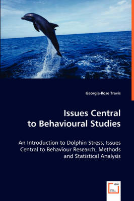 Issues Central to Behavioural Studies