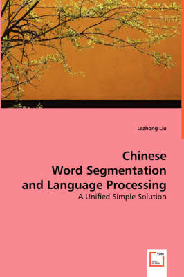 Chinese Word Segmentation and Language Processing