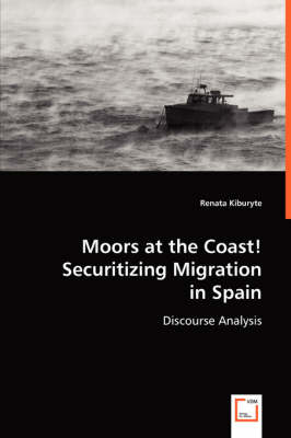 Moors at the Coast! Securitizing Migration in Spain