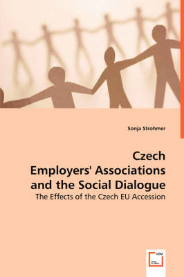 Czech Employers' Associations and the Social Dialogue