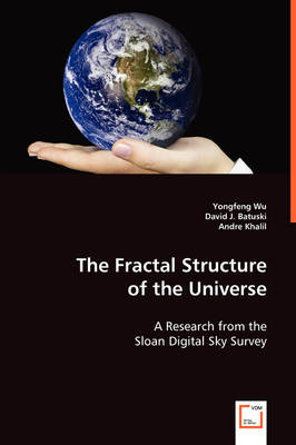 The Fractal Structure of the Universe