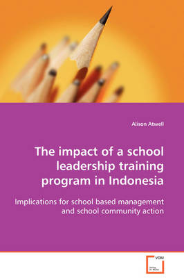 The Impact of a School Leadership Training Program in Indonesia