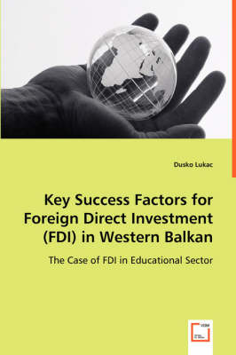 Key Success Factors for Foreign Direct Investment (FDI) in Western Balkan