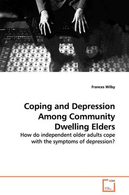 Coping and Depression Among Community Dwelling Elders