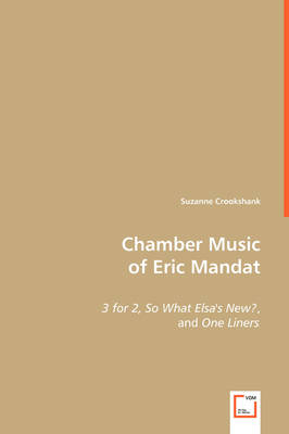 Chamber Music of Eric Mandat
