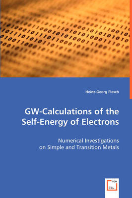 GW-Calculations of the Self-Energy of Electrons