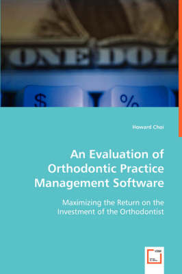 An Evaluation of Orthodontic Practice Management Software