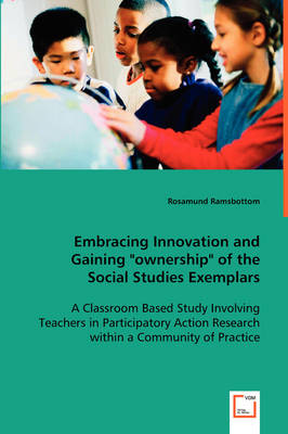 Embracing Innovation and Gaining Ownership of the Social Studies Exemplars