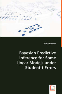 Bayesian Predictive Inference for Some Linear Models Under Student-T Errors