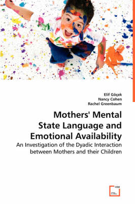 Mothers' Mental State Language and Emotional Availability