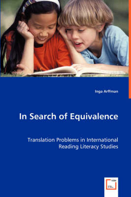 In Search of Equivalence: Translation Problems in International Reading Literacy Studies